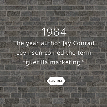 "1984: The year author Jay Conrad Levinson coined the term ""guerrilla marketing"""
