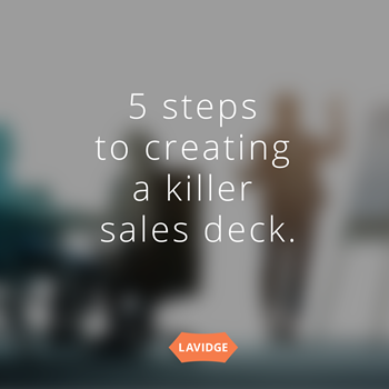 5 steps to creating a killer sales deck