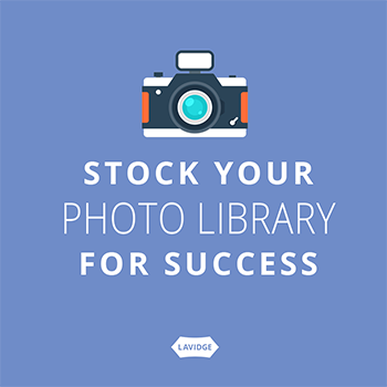 Stock your photo library for success.
