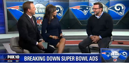 Bob Case appears on Fox10 Arizona Morning to discuss Super Bowl 2019 ads.