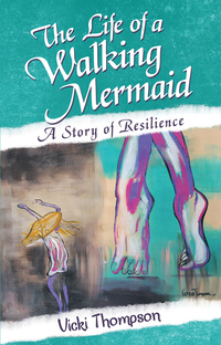 The Life of a Walking Mermaid